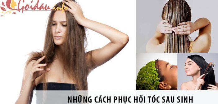 Những cách phục hồi tóc sau sinh mẹ không nên bỏ qua