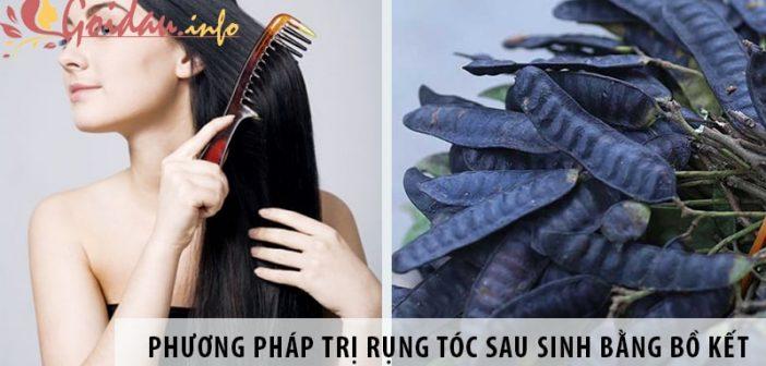 Phương pháp trị rụng tóc sau sinh bằng bồ kết bạn nên thử