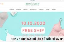 Bật Mí Top 5 Shop Bán Đồ Lót Nữ Nổi Tiếng TP HCM